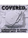 Various - Covered, A Revolution in Sound Warner Bros Records (CD