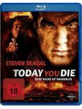 Today you Die (BLU-RAY)