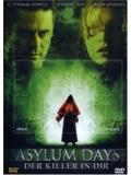 Asylum Days - Der Killer in dir (DVD)