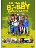 Am Tag als Bobby Ewing Starb (DVD)