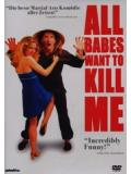 All Babes want to Kill me (DVD)