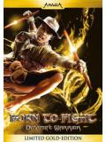 Born To Fight - Dynamite Warrior - Limited Gold Edition (DVD)