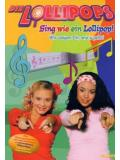 Die Lollipops - Sing wie ein Lollipop! (DVD)