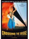 Crossing The Bridge - The Sound Of Istanbul (DVD)