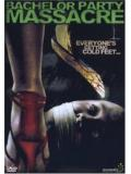 Bachelor Party Massacre (DVD)