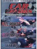 Car Crashes - Full Power / Deep Impact / Power Ride (DVD)