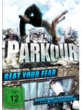 Parkour - Beat your Fear (DVD)