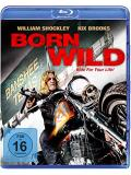 Born Wild - Ride for your Life (BLU-RAY)