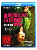 A horrible Way to Die (BLU-RAY)