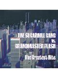 The Sugarhill Gang vs. Grandmaster Flash - Greatest Hits (CD)