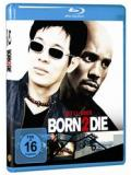 Born 2 Die (BLU-RAY)
