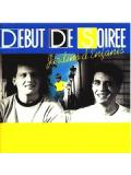 Debut de Soiree - Jardins d'enfants (CD)