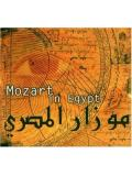 Mozart in Egypt (CD)