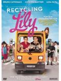 Recycling Lily (DVD)