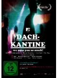 Dachkantine - We miss you so much! (DVD)
