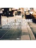 The Soul Snatchers - Scratch my Itch (CD)