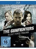 The Gunfighters - Blunt Force Trauma (BLU-RAY)