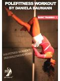 Polefitness Workout by Daniela Baumann - Basic Training 1 (DVD)
