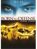Born To Defense - Final Fight (DVD)