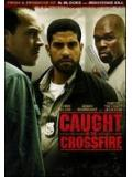 Caught in the Crossfire (DVD)